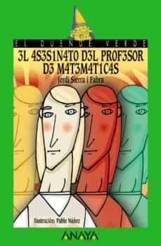 El asesinato del profesor de matemáticas, de Jordi Sierra i Fabra